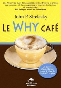 John P. Strelecky_Le Why cafe